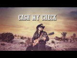 Lance Lopez - Cash My Check (Official Lyric Video)