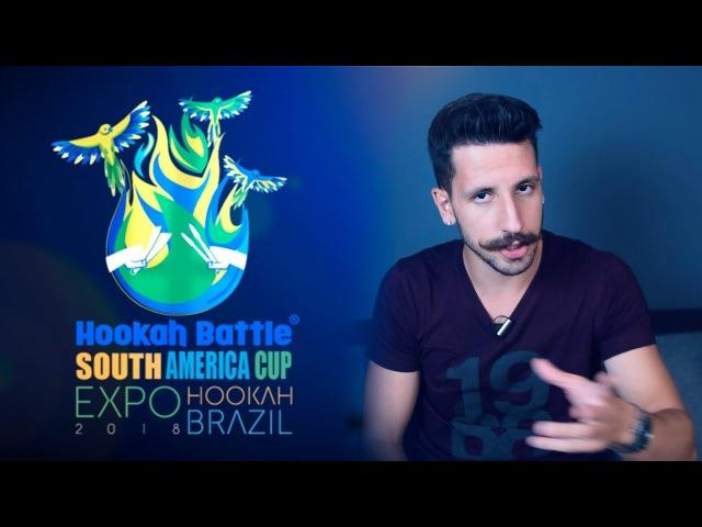 Hookah Battle Souta America Cup 2018