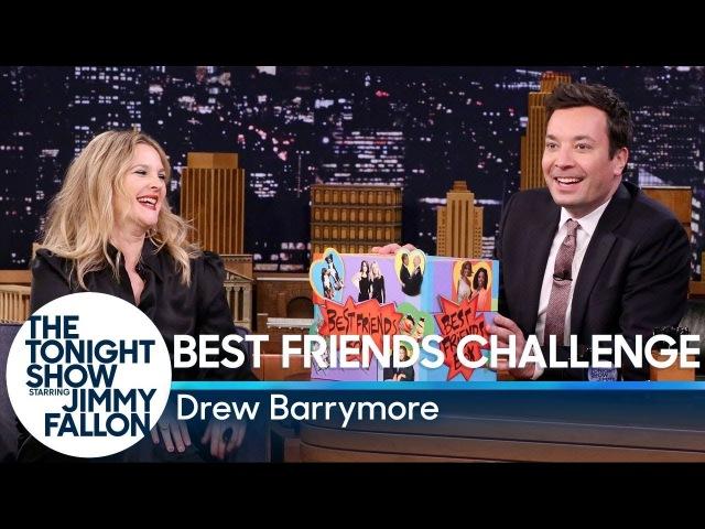 Best Friends Challenge with Drew Barrymore
