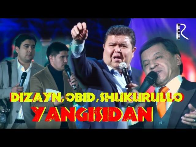 Dizayn jamoasi, Obid Asomov, Shukurullo Isroilov - Yangilaridan 2018
