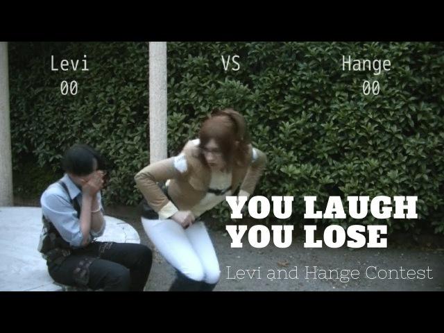 You laugh - You lose (Levi Hange Challenge)