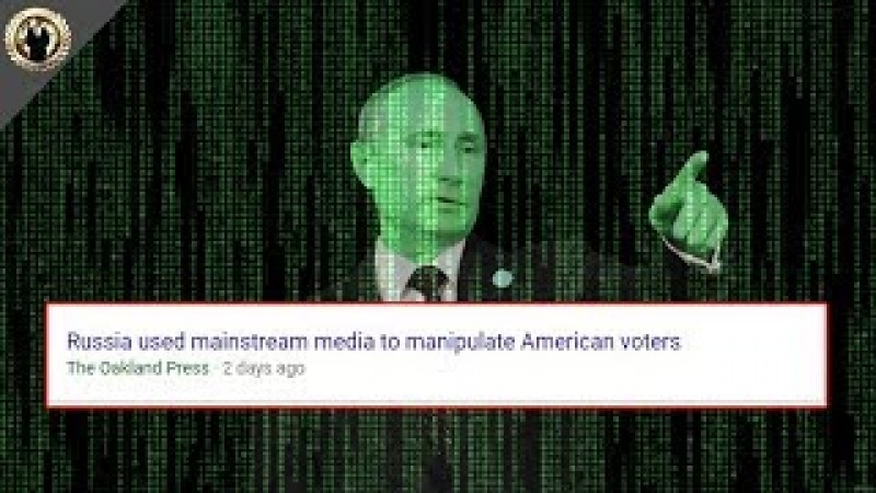 Anonymous: Russian Propaganda' Was Actually US Mainstream Media, and Was 'Factual'