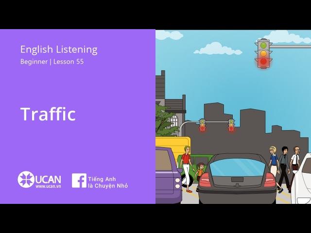 Learn English Listening   Beginner - Lesson 55. Traffic