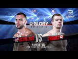 GLORY 19 Joe Schilling vs. Robert Thomas (Full Video)