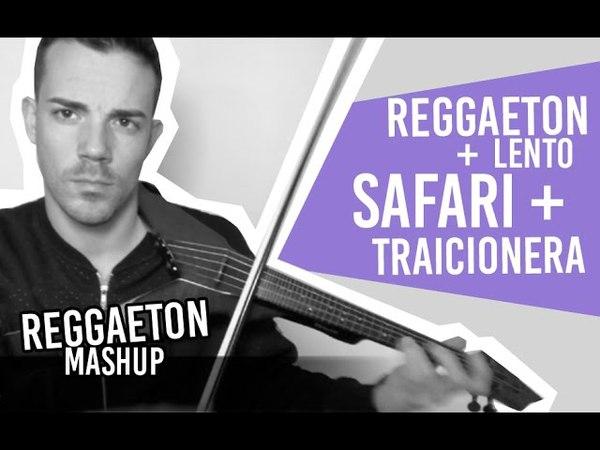 Reggaeton Lento / Safari / Traicionera (Violin Cover Mix by Robert Mendoza)