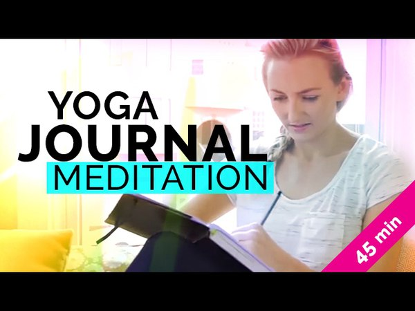 Healing Yoga with Journaling Prompts Meditation (45-mins) | Yoga Journaling Prompts