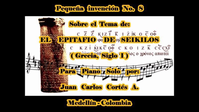 Pequeña invención No. 8 - Juan Carlos Cortés A.