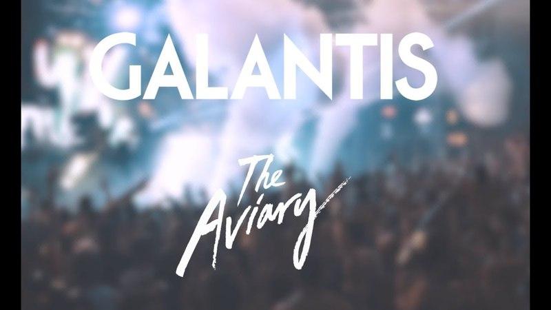 Galantis The Aviary Documentary