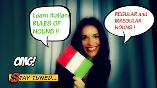 LEARN ITALIAN: RULES OF NOUNS (regular, irregular, double gender). Regole dei nomi