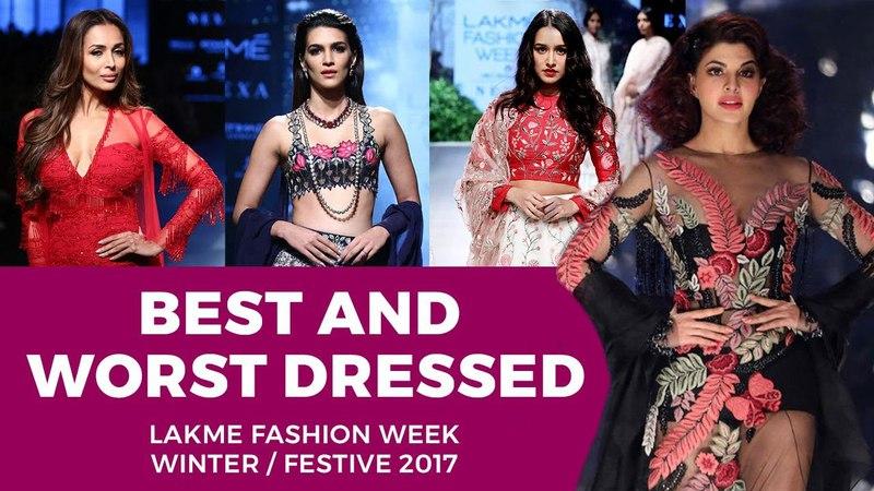 Best and Worst Dressed | Lakme Fashion Week | Winter/ Festive 2017