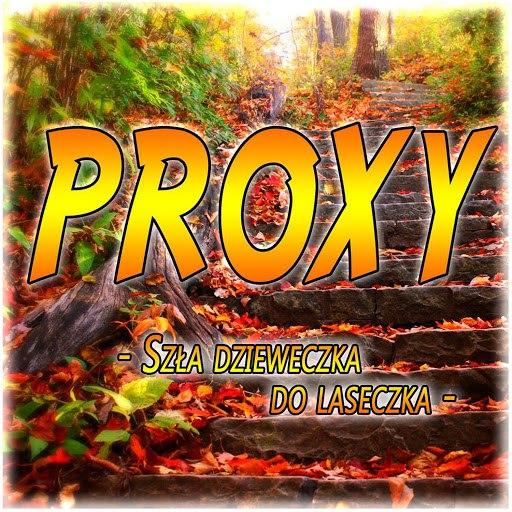 Proxy альбом Szła Dzieweczka do Laseczka