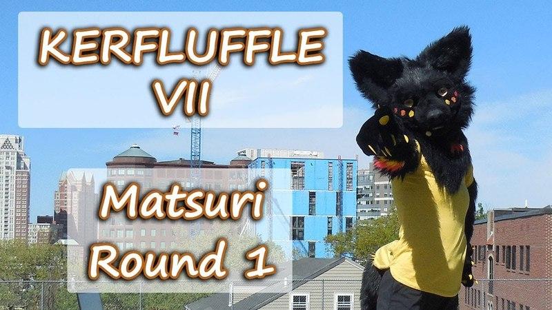Kerfluffle VII Round 1: