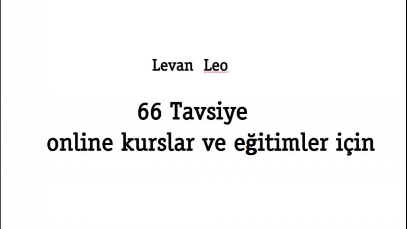 Levan Leo 66 Tavsiye online kurslar ve eğitimler için - Part1