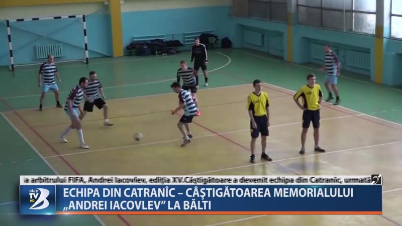 """ECHIPA DIN CATRANÎC – CÂŞTIGĂTOAREA MEMORIALULUI """"ANDREI IACOVLEV"""" LA BĂLTI"""