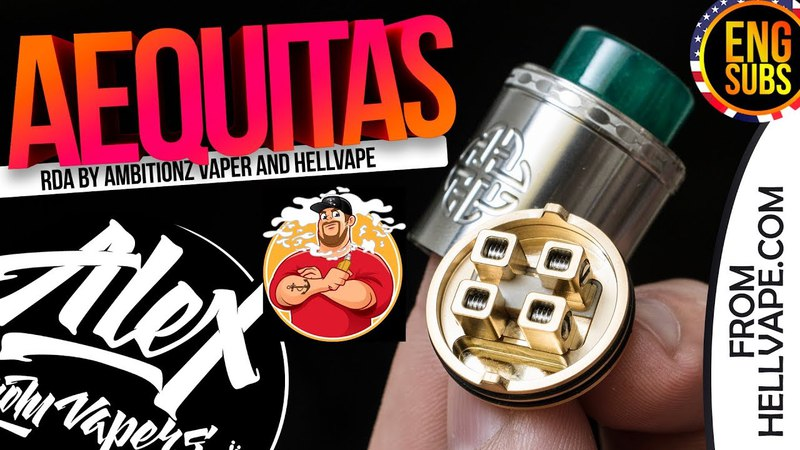 Aequitas RDA l by AmbitionZ VapeR and Hellvape l ENG SUBS l Alex VapersMD review 🚭🔞