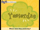 Where Were You Yesterday - Learn English for Kids Song by Little Fox