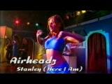 Airheadz - Stanley (Here I Am) (Live @ Club Rotation)