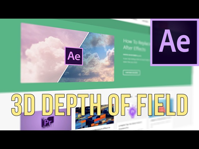How to create a To Create A 3D Shallow Depth Of Field In After Effects