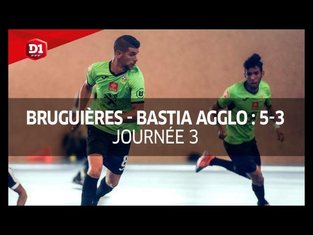 J3 : Bruguieres SC - Bastia Agglo (5-3)
