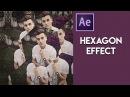 Hexagon Effect After Effects Tutorial