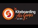 GKA Kiteboarding World Tour - Air Games 2018 Is Coming