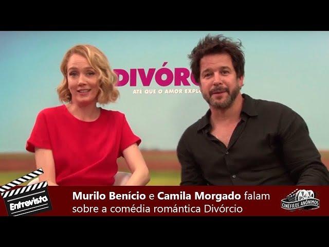 Divórcio   Murilo Benício e Camila Morgado falam sobre o filme