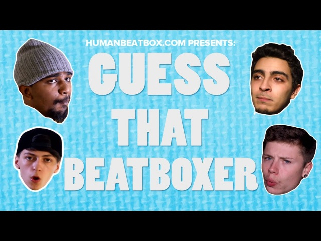 Guess That Beatboxer Ft. D-Low Cosmin v Piratheeban SamyTry