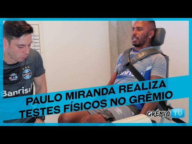 Zagueiro Paulo Miranda realiza testes físicos no Tricolor l GrêmioTV