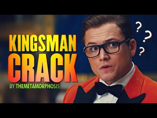 Kingsman Crack 1 [Memes Edition]