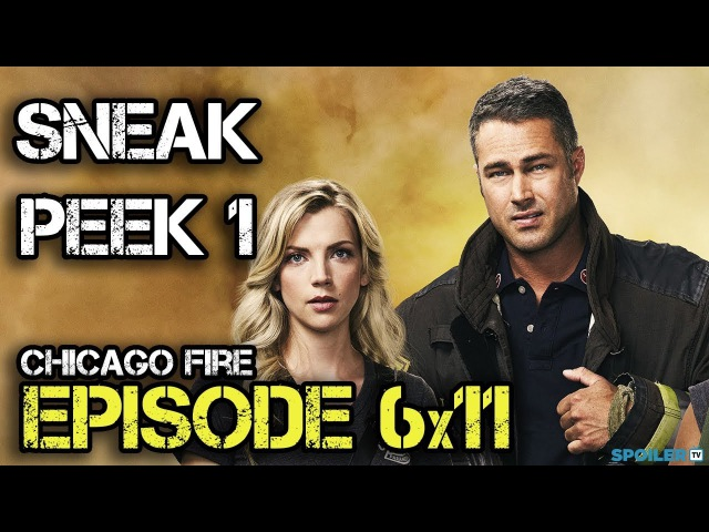 Chicago Fire 6x11 Sneak Peek Law of the Jungle Season 6 Episode 11 Sneak Peek