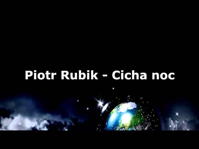Piotr Rubik - Cicha noc