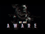 FNAF 6 SONG ▶ We Are Aware [SFM by Camchild] | Dolvondo
