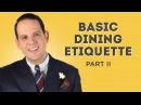 Etiquette Guide II - Manners Before After The Meal, RSVP, Gifts - Gentleman's Gazette