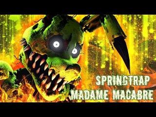 FNAF / SFM| The Rotten Dream |Springtrap - Madame Macabre