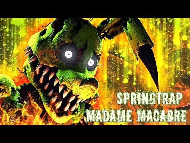 FNAF SFM| The Rotten Dream |Springtrap - Madame Macabre