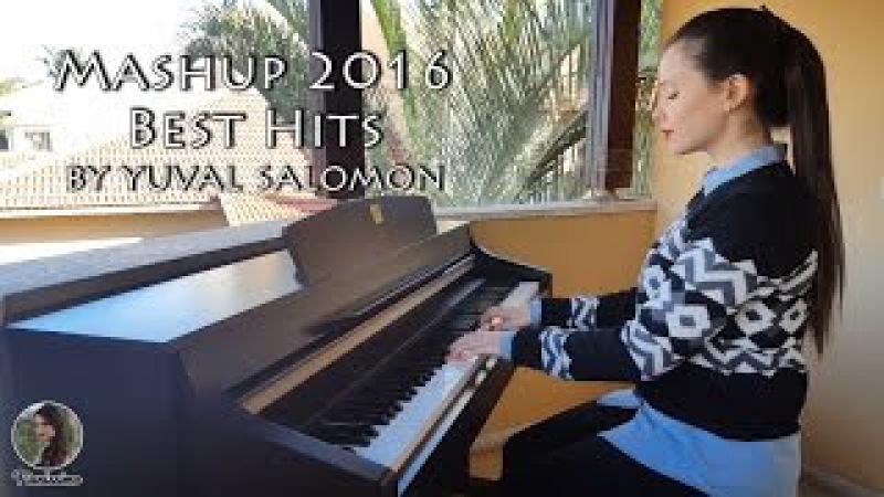 Best Hits Of 2016 | Piano Mashup by Yuval Salomon