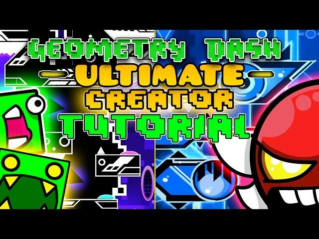 ULTIMATE CREATOR TUTORIAL(Geometry dash 2.1) Everything You NEED TO KNOW!