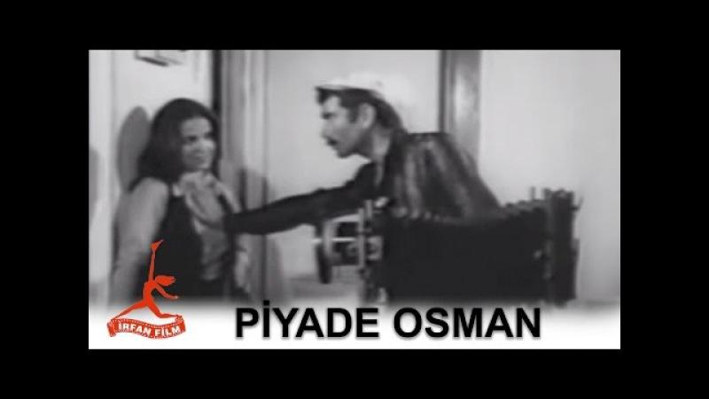 Piyade Osman - İrfan Film (1970)