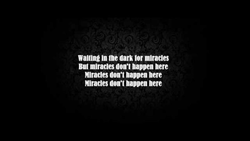 Stone Sour - Miracles (Lyrics)