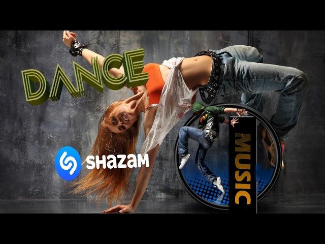 SHAZAM Ayın En Çok Dinlenen TOP 10 Yabancı Dans şarkıları 2017 aralık-Best Dance Music