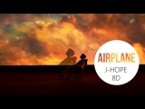 J-HOPE - AIRPLANE 8D USE HEADPHONES