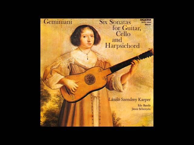 Francesco Geminiani Sonata 1 for Guitar Cello and Cembalo in C