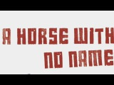 Dole &amp Kom with Kollmorgen - A Horse With No Name