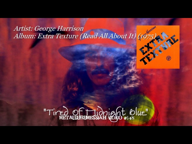 Tired Of Midnight Blue George Harrison 1975 HD Video ~MetalGuruMessiah~