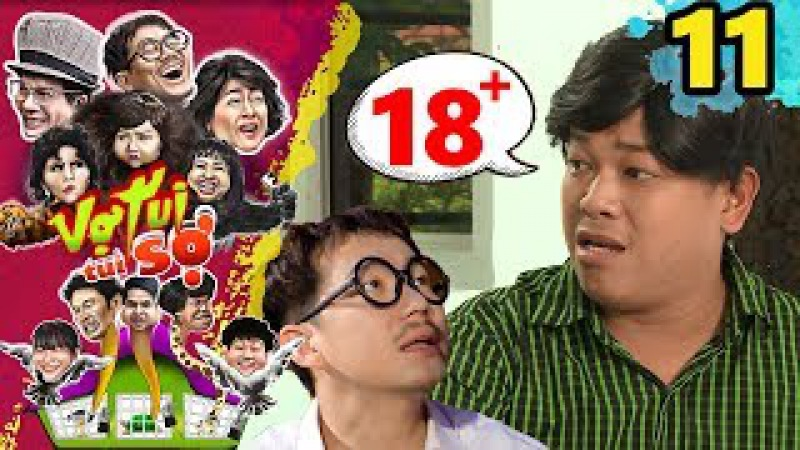 VỢ TUI TUI SỢ   Tập 11 UNCUT   Thanh Tân - Pom bựa thân-tàn-ma-dại vì ham xem CLIP NÓNG của gái đẹp