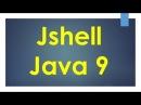JShell | REPL | Part 3
