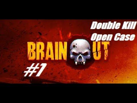 ПЕРВОЕ ОТКРЫТИЕ КЕЙСОВ и ДАБЛ КИЛЛ || BrainOut 1