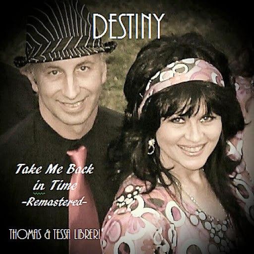 Destiny альбом Take Me Back In Time (Remastered)