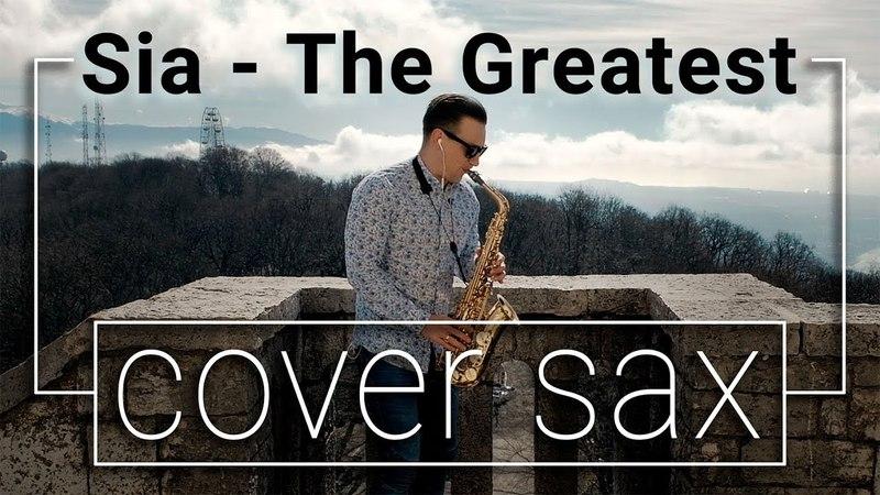 Sia - The Greatest (cover sax) RASA