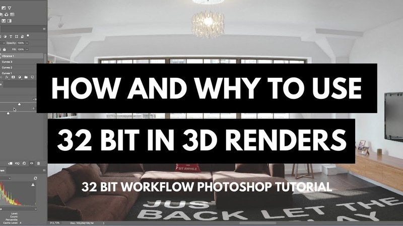 How and Why to use 32 bit in 3D Renders - 32 bit workflow Photoshop tutorial